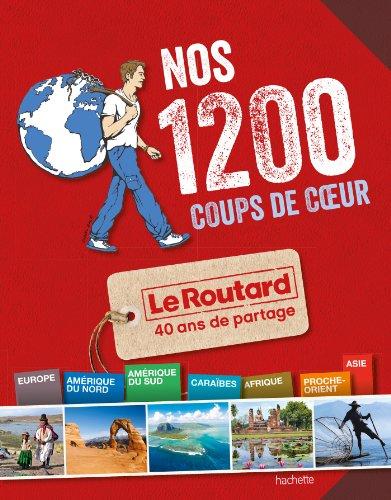Nos-1-200-coups-de-coeur-du-Routard-Monde