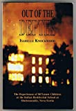 Front cover for the book Out of the Depths: The Experiences of Mi'Kmaw Children at the Indian Residential School at Shubenacadie, Nova Scotia by Isabelle Knockwood