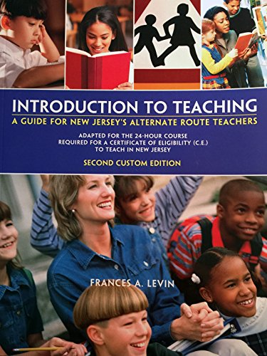 Introduction to Teaching: A Guide for New Jersey's Alternate Route Teachers [...