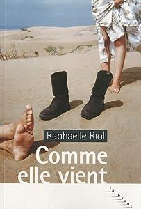 """Afficher """"Comme elle vient"""""""