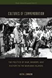 Cultures of Commemoration, Keith L. Camacho, 0824835468