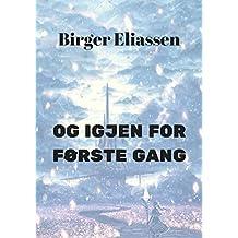 Og igjen for første gang (Norwegian Edition)