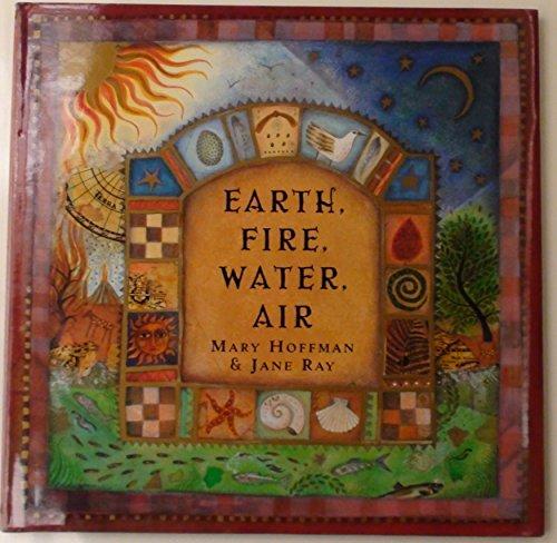 - Earth, Fire, Water, Air