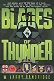Blades of Thunder: Book One (Volume 1)