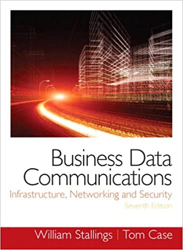 Business data communications infrastructure networking and business data communications infrastructure networking and security 7th edition kindle edition fandeluxe Images