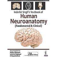 Inderbir Singh's Textbook of Human Neuroanatomy (Fundamental and Clinical)