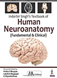 Inderbir Singh's Textbook of Human Neuroanatomy: (fundamental & Clinical)