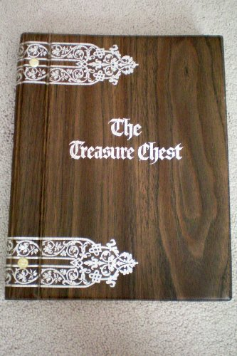 The Treasure Chest -- A Heritage Album Containing 1064 Familiar and Inspirational Quotations, Poems, Sentiments, and Prayers From Great Minds of 2500 (Heritage Album)