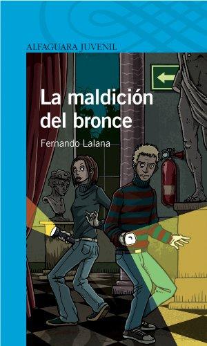 La maldición del bronce (Spanish Edition) by [Lalana, Fernando]