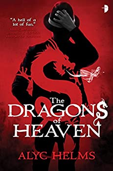 The Dragons of Heaven by Alyc Helms fantasy book reviews