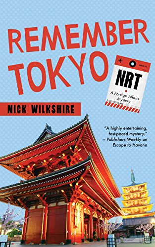 Remember Tokyo: A Foreign Affairs Mystery ()