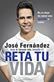 img - for Reta Tu Vida: No es dejar de comer SINO aprender a comer (Spanish Edition) book / textbook / text book