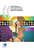 OECD Reviews of Innovation Policy South Africa
