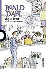 Agu Trot par Roald Dahl