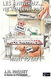 Les Animaux... Ne Veulent Pas Manger !, J. Paquet, 1466291044