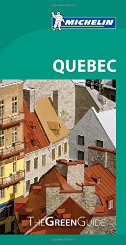 Michelin Green Guide Quebec (Green Guide/Michelin)