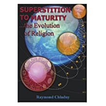 Superstition to Maturity