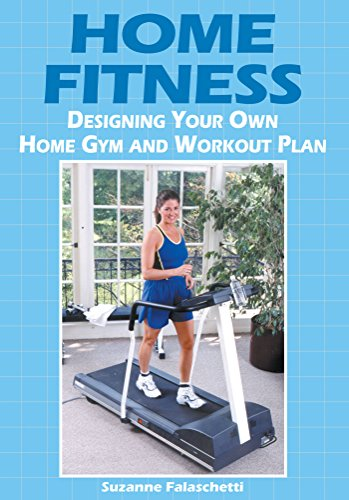 Home Fitness Designing Your Own Home Gym And Workout Plan Kindle