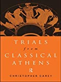Trials from Classical Athens (Routledge Sourcebooks for the Ancient World) 1st Edition