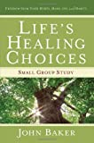 Life's Healing Choices Small Group Study: Freedom from - Best Reviews Guide