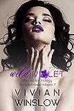 Wild Violet (The Violet Trilogy of The Gilded Flower Trilogies Book 1)