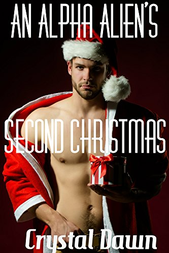 An Alpha Alien's Second Christmas (A Warriors of the Majuri Novella Book 2)