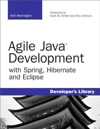 Download Agile Java Development with Spring, Hibernate and Eclipse Pdf