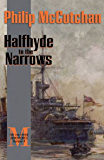 Halfhyde to the Narrows (The Halfhyde Adventures)