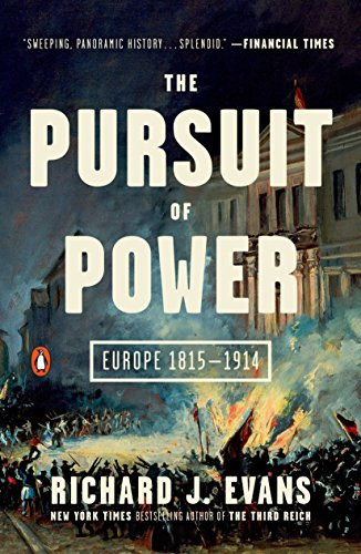 The Pursuit of Power: Europe 1815-1914 (The Penguin History of Europe) cover