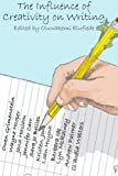img - for The Influence of Creativity on Writing: Nashville Community Education: Creative Writing Anthology (Volume 1) book / textbook / text book