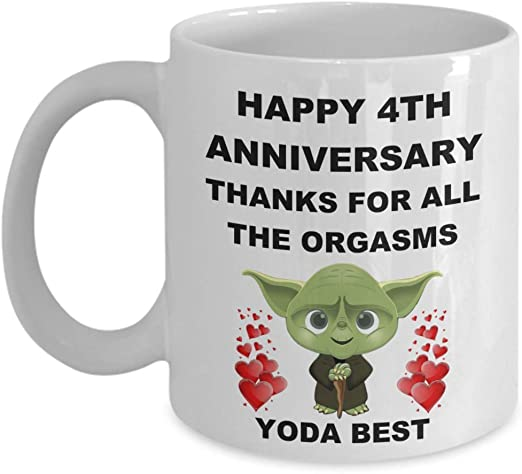 Amazon Com 4 Year 4th Wedding Anniversary Gifts For Him Men Her Women Husband Wife Couples Partner Lover Star Wars Jedi Yoda Best Funny Sexy Coffee Mug Kitchen Dining