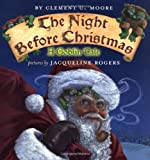 The Night Before Christmas, Clement C. Moore, 0803727852