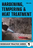 img - for Hardening, Tempering and Heat Treatment (Workshop Practice) book / textbook / text book