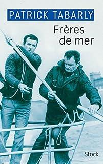 Frères de mer, Tabarly, Patrick