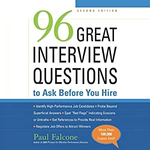 96 Great Interview Questions to Ask before You Hire, Second Edition Audiobook