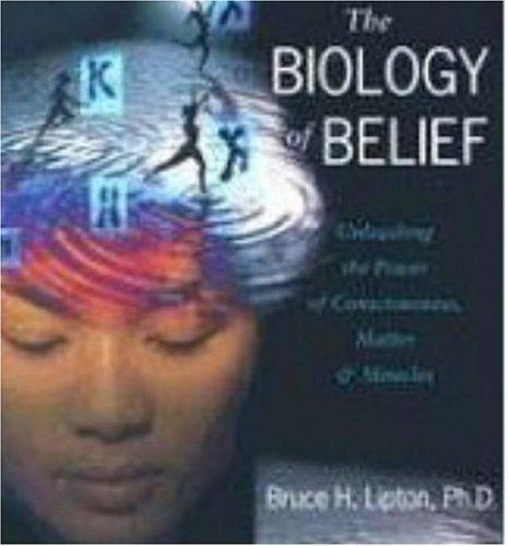 Read Online By Bruce Lipton - The Biology of Belief (12/18/06) pdf epub