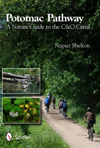 Potomac Pathway: A Nature Guide to the C & O Canal