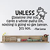 HUANYI Dr Seuss The Lorax Unless Someone Nursery Wall Art Vinyl Sticker Decal Mural Picture