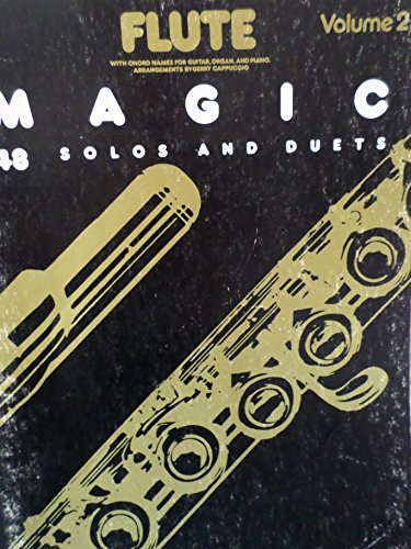Flute Magic VOLUME 2: 48 Flute solos and Duets ()
