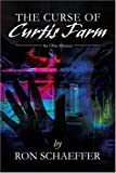 The Curse of Curtis Farm, Ronald Schaeffer, 0595241352