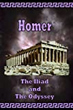 Book Cover for Homer - The Iliad and The Odyssey (The Greek Classics)