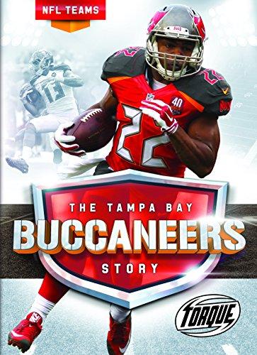 The Tampa Bay Buccaneers Story (NFL Teams)