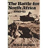 The Battle for North Africa, 1940-43 Sir W. G. F. Jackson