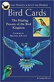 Bird Cards: The Healing Power of the Bird Kingdom