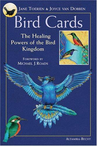 Bird Cards: The Healing Power of the Bird Kingdom by Binkey Kok