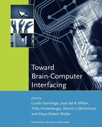 Toward Brain-Computer Interfacing (Neural Information Processing series)