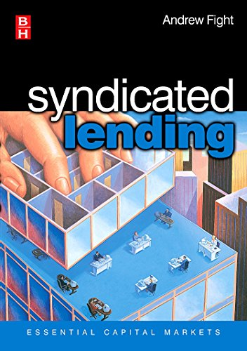 Syndicated Lending  Essential Capital Markets