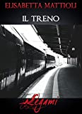 Download Il treno (LEGAMI) (Italian Edition) in PDF ePUB Free Online