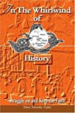 img - for In The Whirlwind of History: Struggle on and Keep the Faith by Tibor Timothy Vajda (2003-11-19) book / textbook / text book