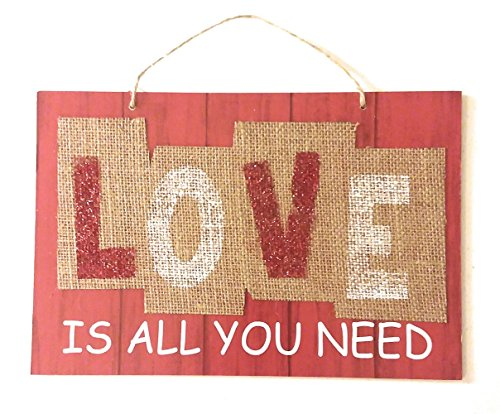 """""""Love Is All You Need"""" Decorative Valentine Hanging Sign"""
